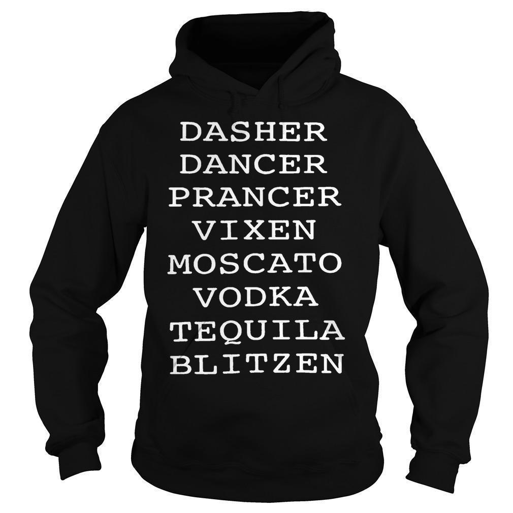 Dasher Dancer Prancer Vixen Moscato Vodka Tequila Blitzen Hoodie