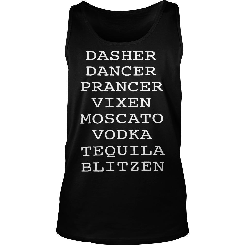 Dasher Dancer Prancer Vixen Moscato Vodka Tequila Blitzen Tank Top