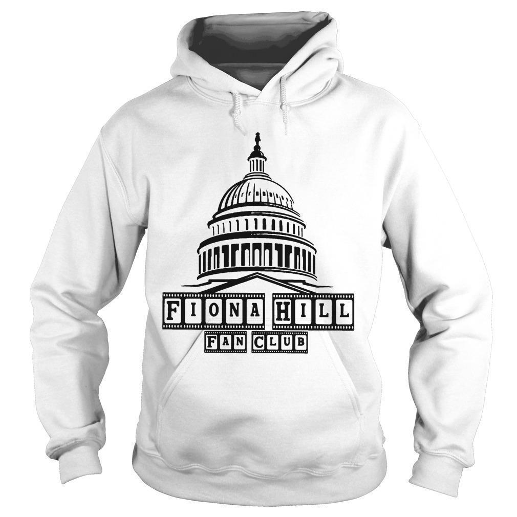 Fiona Hill T Hoodie