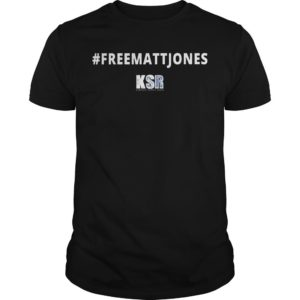 #Freemattjones Ksr Shirt