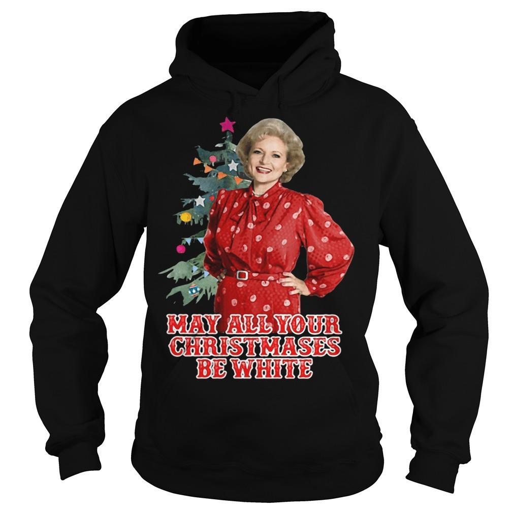 Golden Girls Alison May All Your Christmases Be White Hoodie