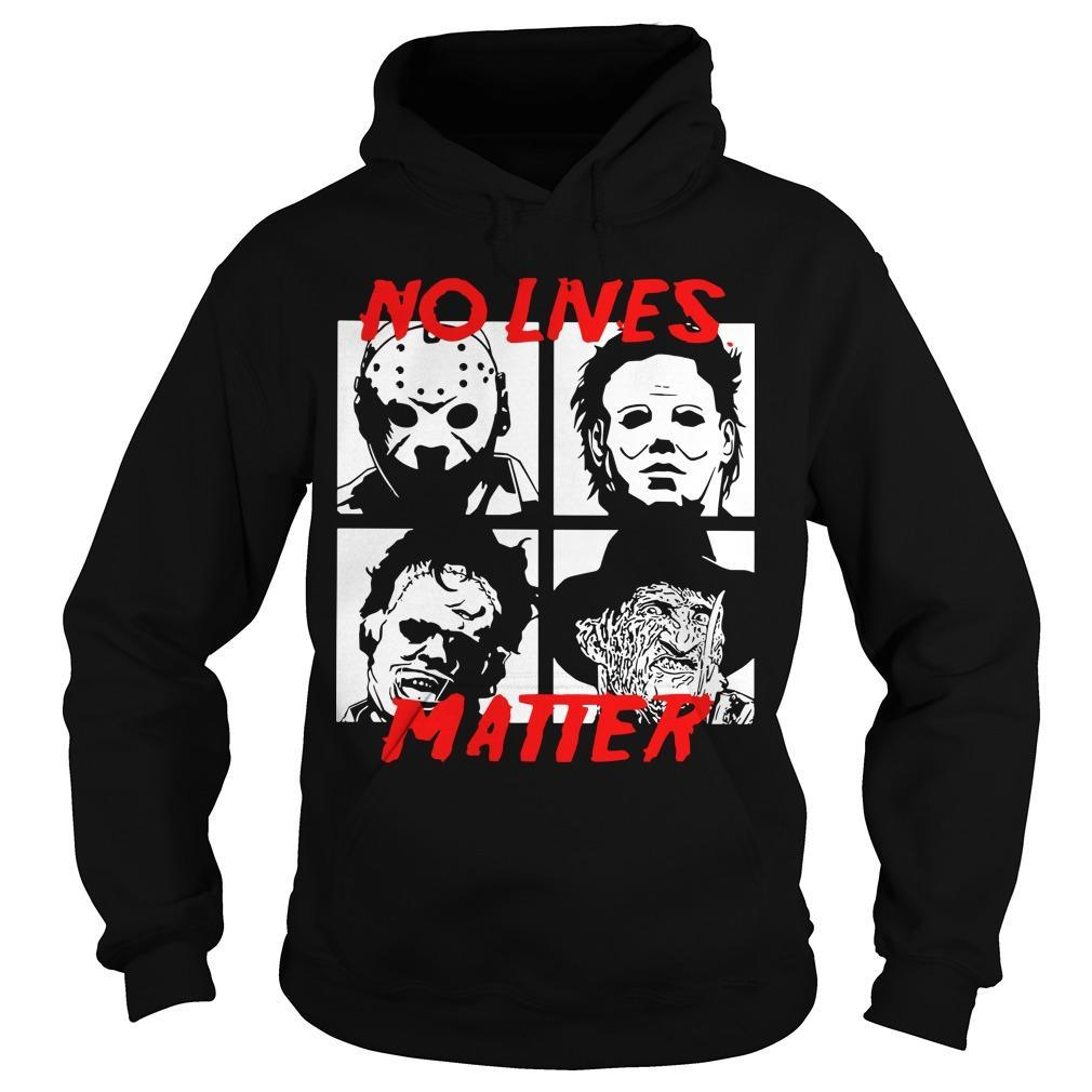 Horror Characters No Live Matter Hoodie