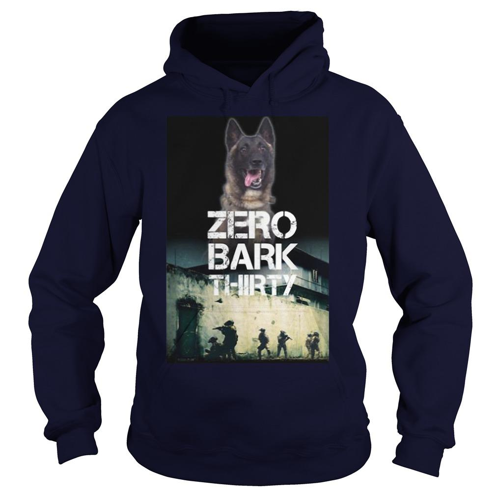 Military Dog Zero Bark Thirty T Hoodie
