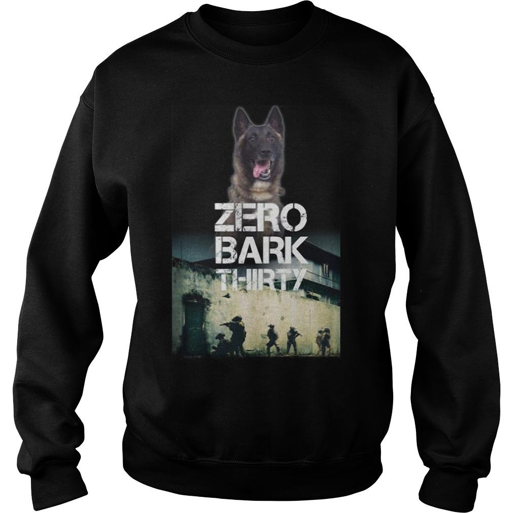 Military Dog Zero Bark Thirty T Sweater