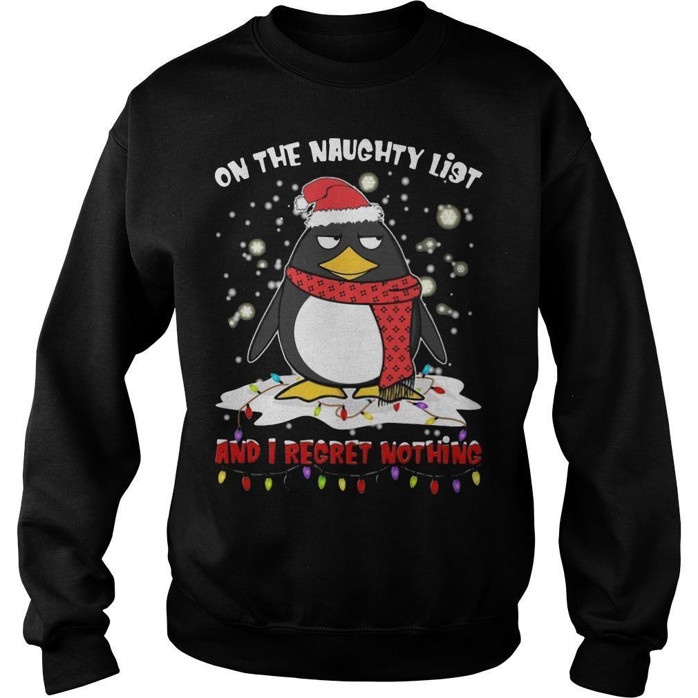 Penguin On The Naughty List And I Regret Nothing Sweater