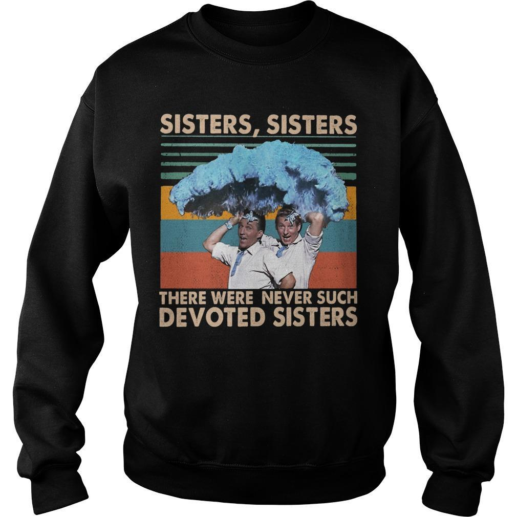 Vintage Sisters Sisters There Were Never Such Devoted Sisters Sweater