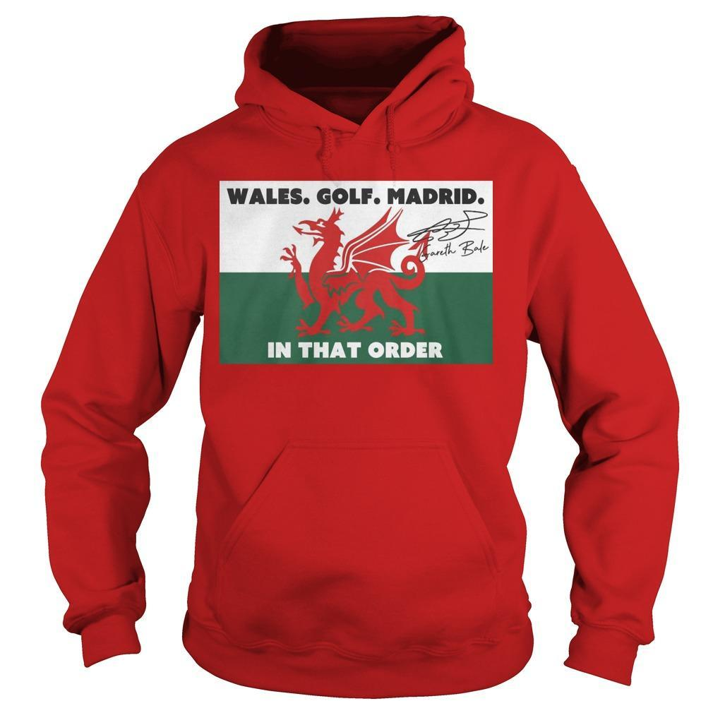 Wales Golf Madrid In That Order Hoodie