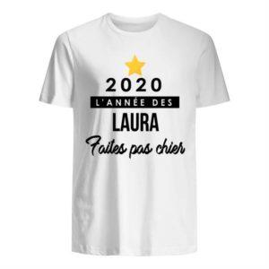 2020 L'annee Des Laura Faites Pas Chier Shirt