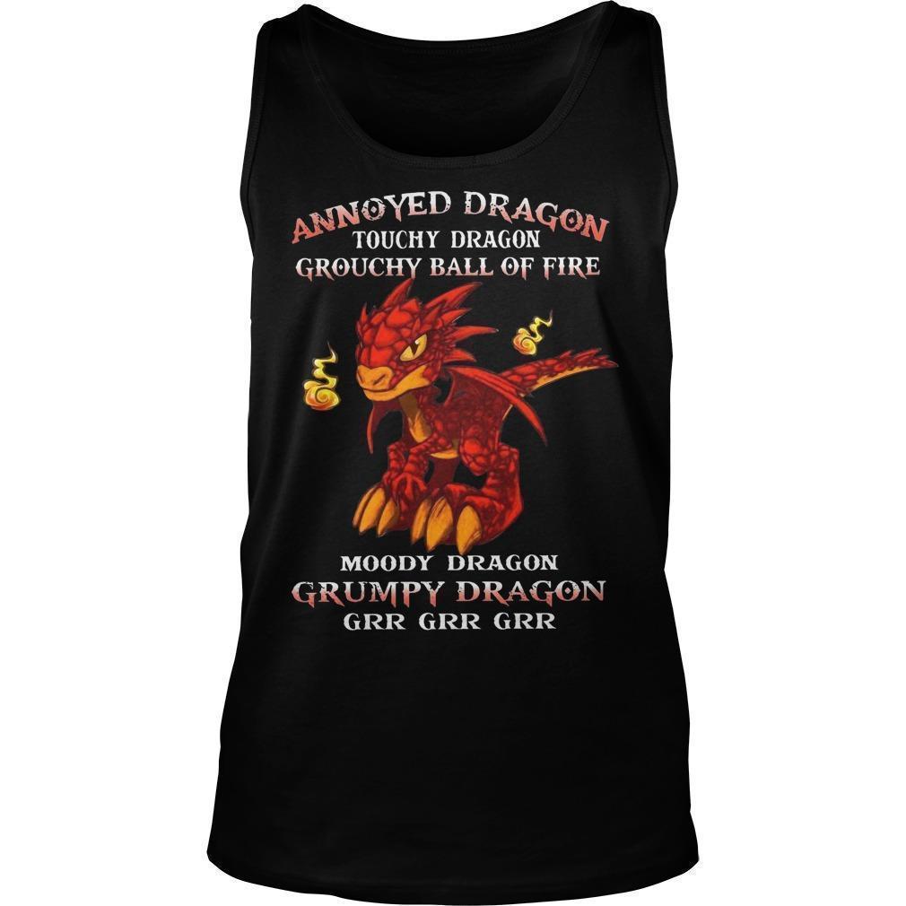 Annoyed Dragon Touchy Dragon Grouchy Ball Of Fire Grumpy Dragon Tank Top