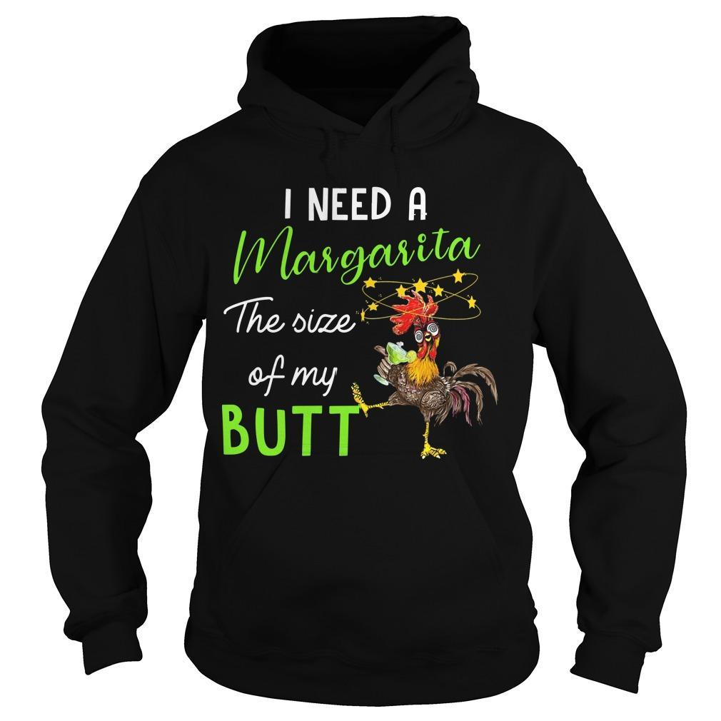 Cock I Need A Margarita The Size Of My Butt Hoodie
