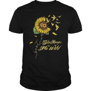 Sunflower She Keeps Me Wild Shirt