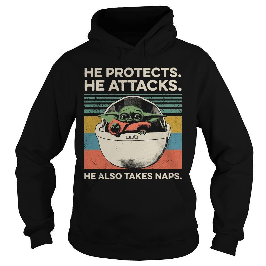 Vintage Baby Yoda He Protects He Attacks He Also Takes Naps Hoodie