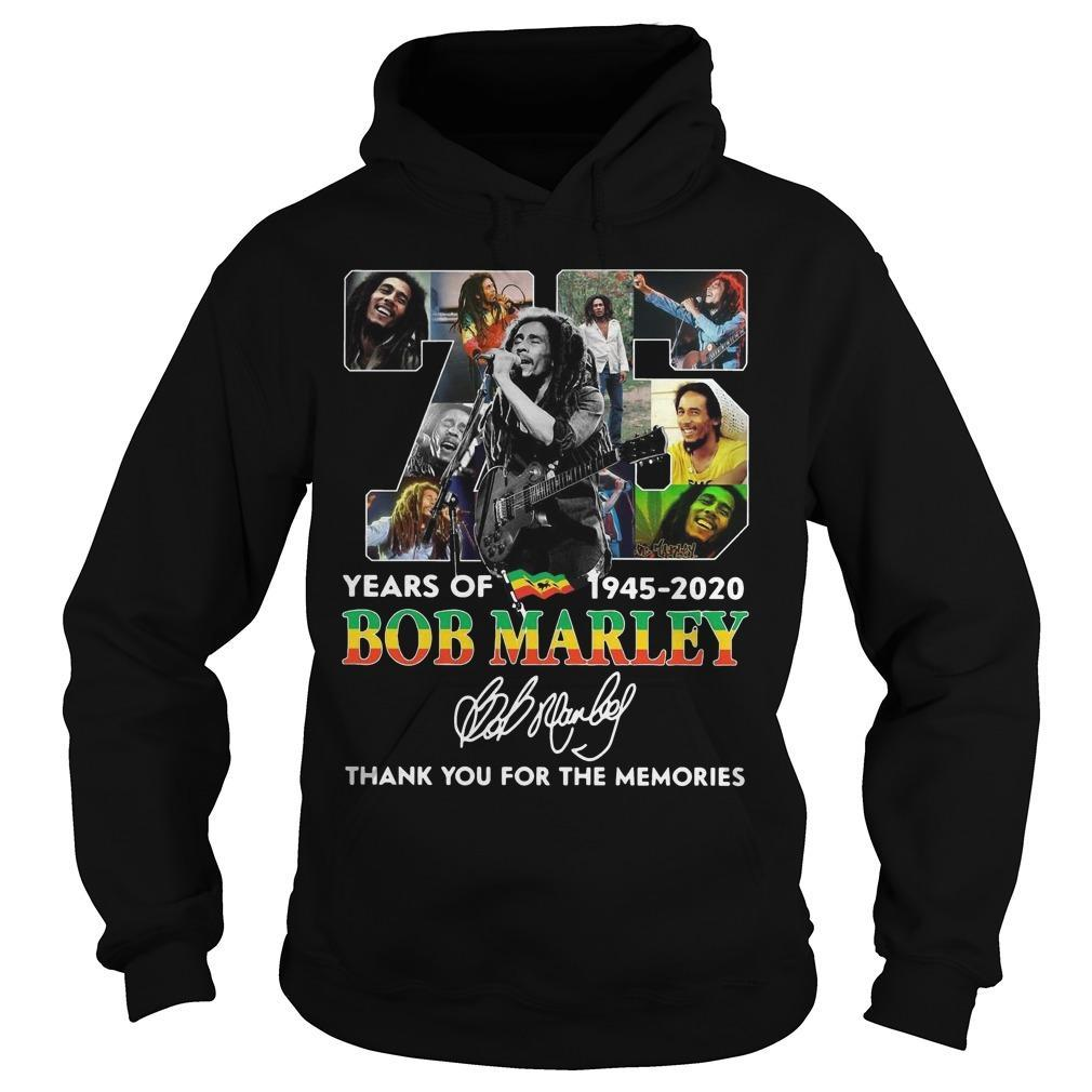 75 Years Of Bob Marley 1945 2020 Thank You For The Memories Hoodie