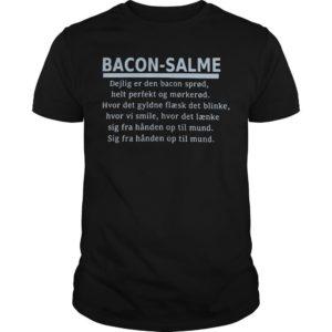 Bacon Salme Dejlig Er Den Bacon Sprød Shirt