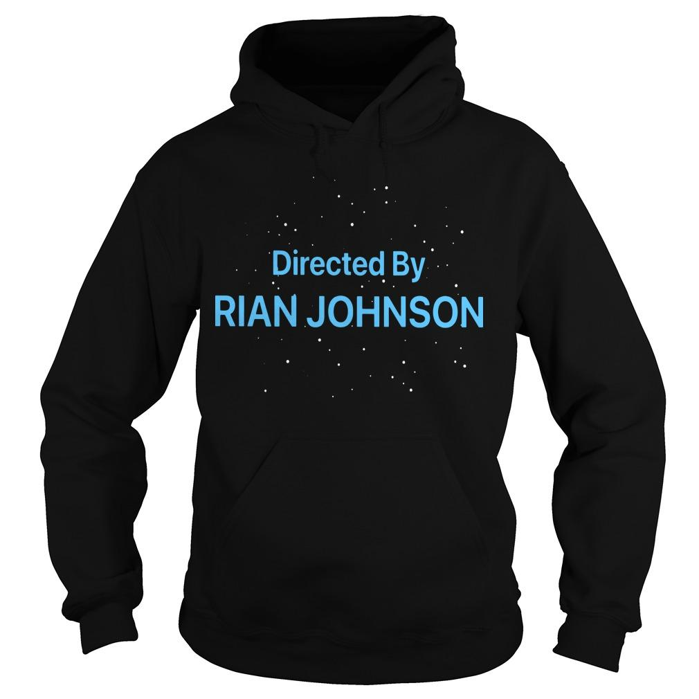Directed By Rian Johnson Hoodie