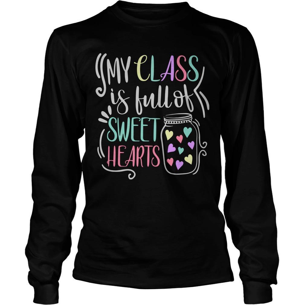 My Class Is Full Of Sweet Hearts Longsleeve