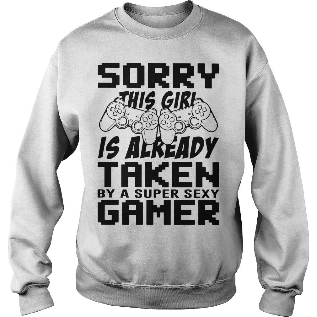 Sorry This Girl Is Already Taken By A Super Sexy Gamer Sweater