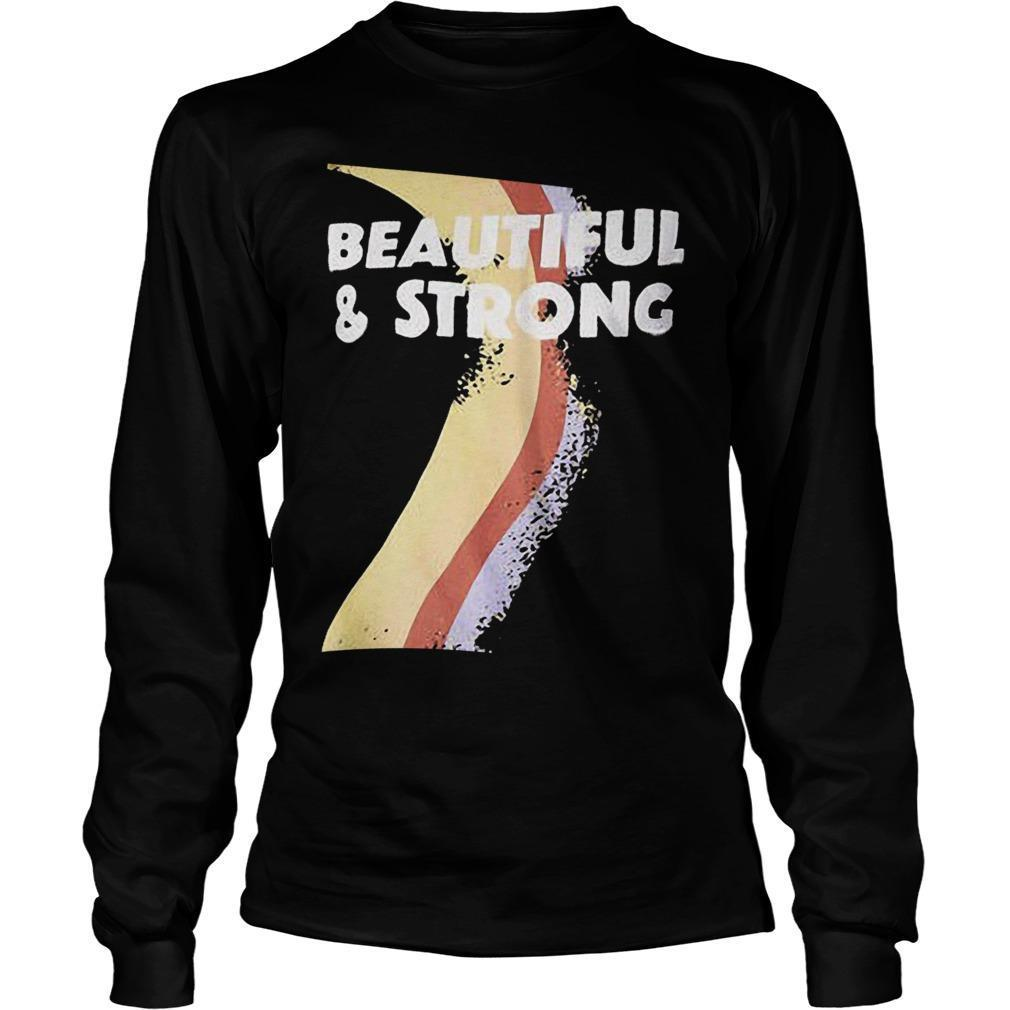 T Beautiful And Strong Bash Longsleeve