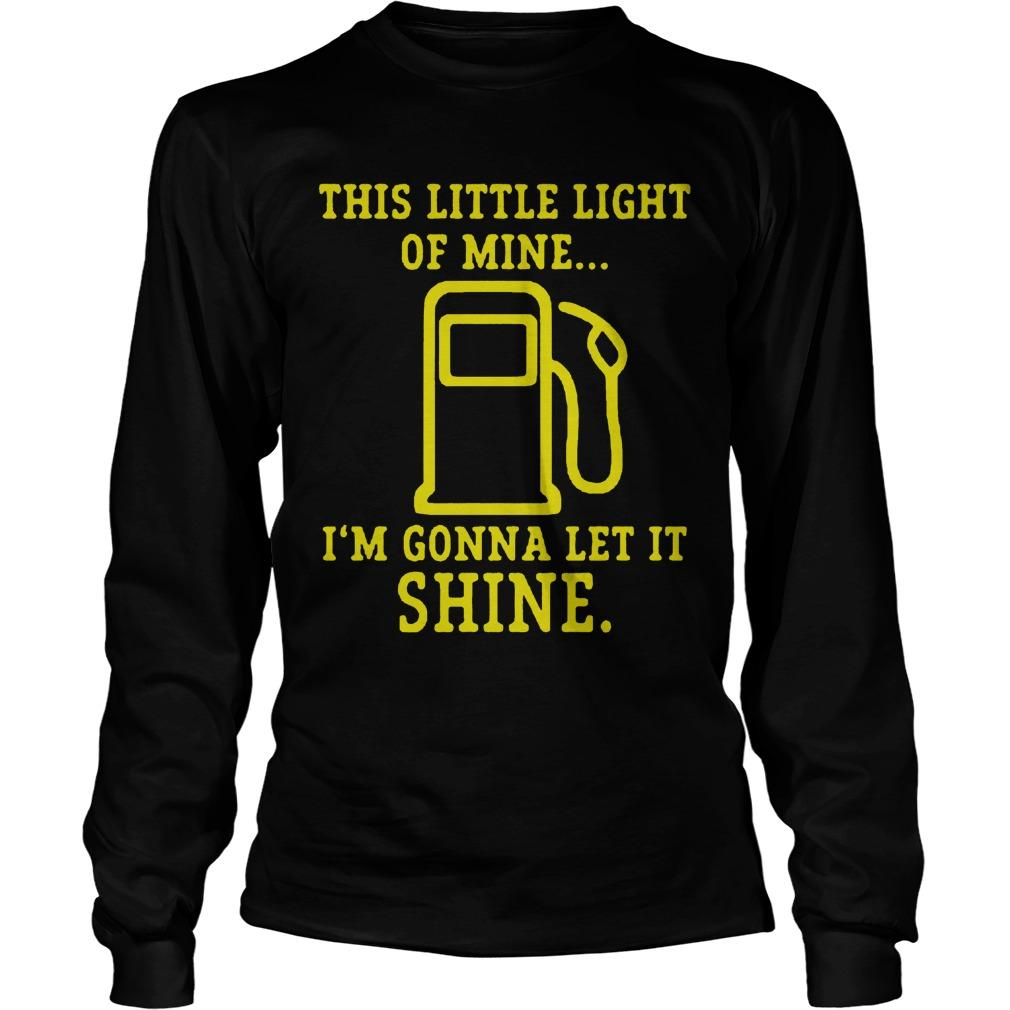 This Little Light Of Mine I'm Gonna Let It Shine T Longsleeve