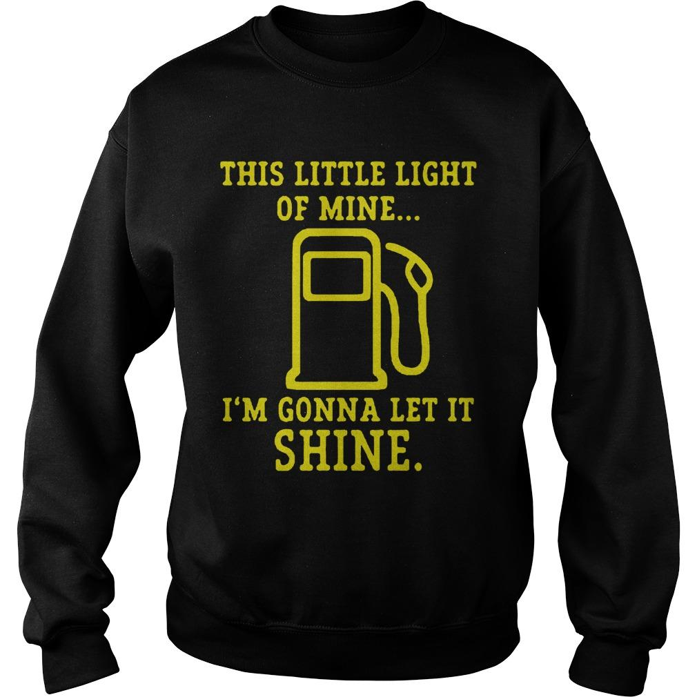 This Little Light Of Mine I'm Gonna Let It Shine T Sweater