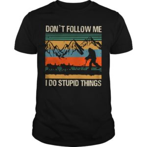 Vintage Bigfoot Dog Sledding Don't Follow Me I Do Stupid Things Shirt