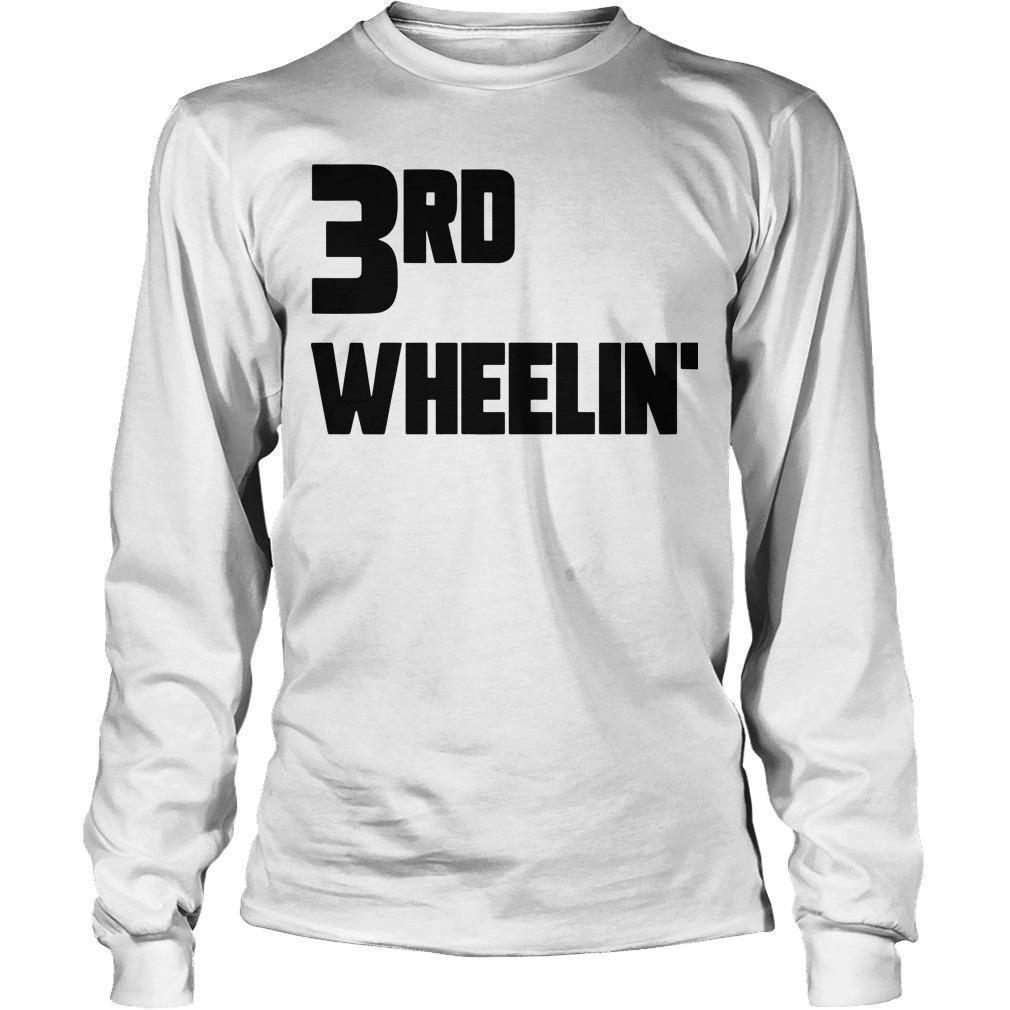 3rd Wheelin' Longsleeve