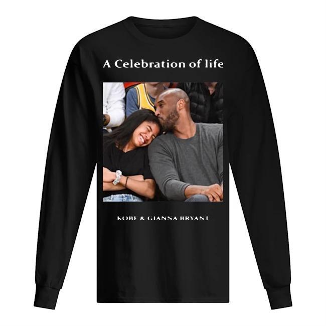 A Celebration Of Life Kobe And Gianna Bryant Longsleeve