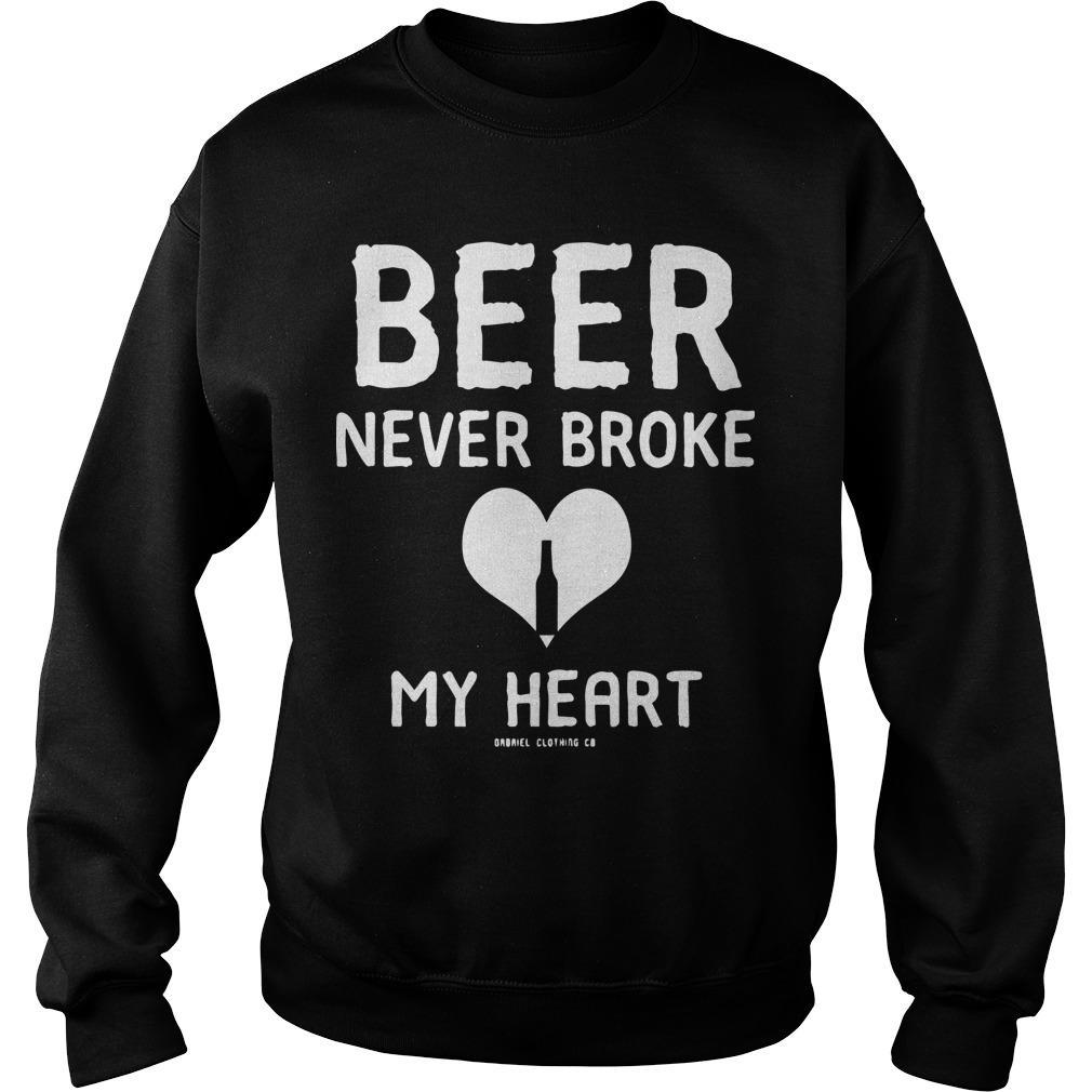 Beer Never Broke My Heart Sweater