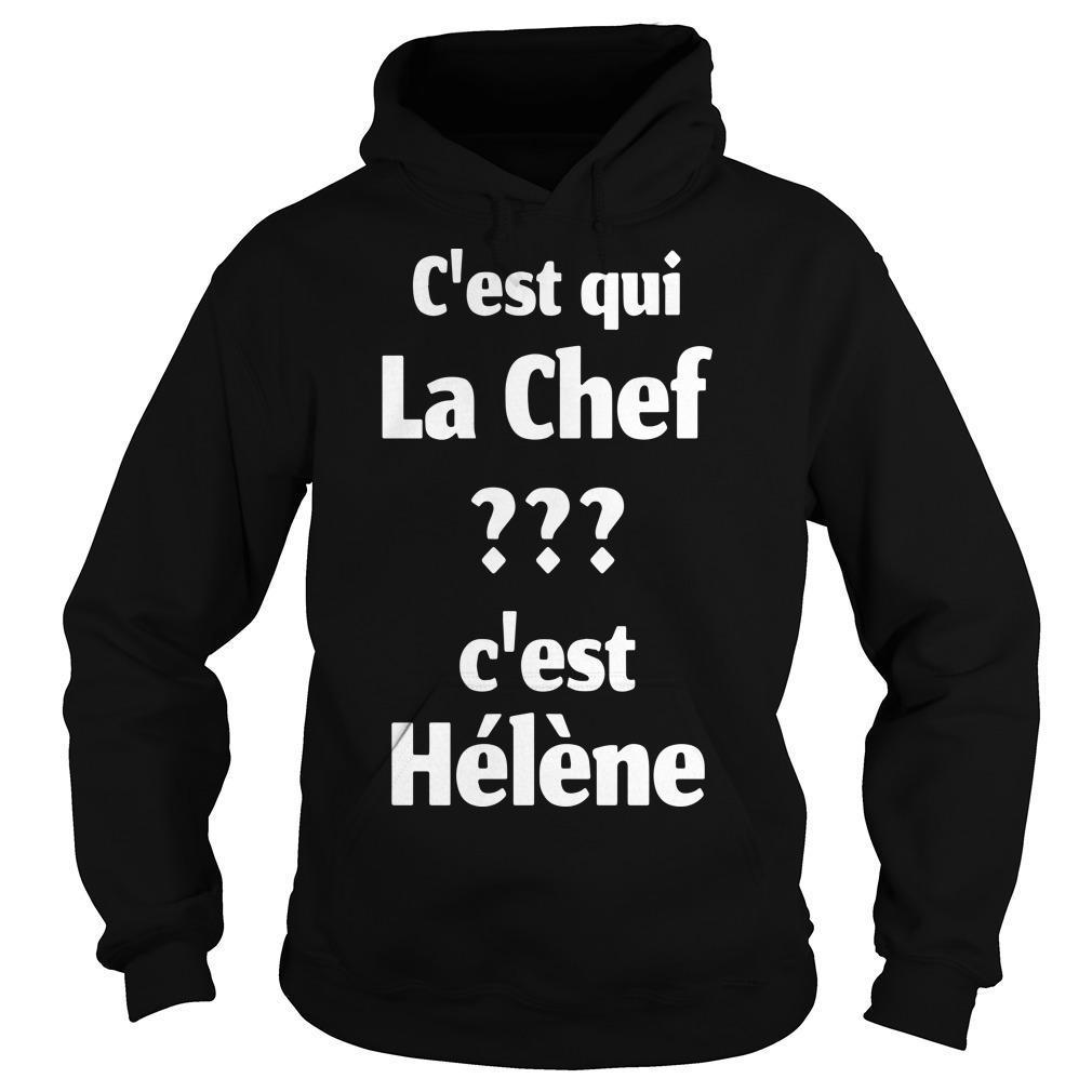 C'est Qui La Chef C'est Hélène Hoodie