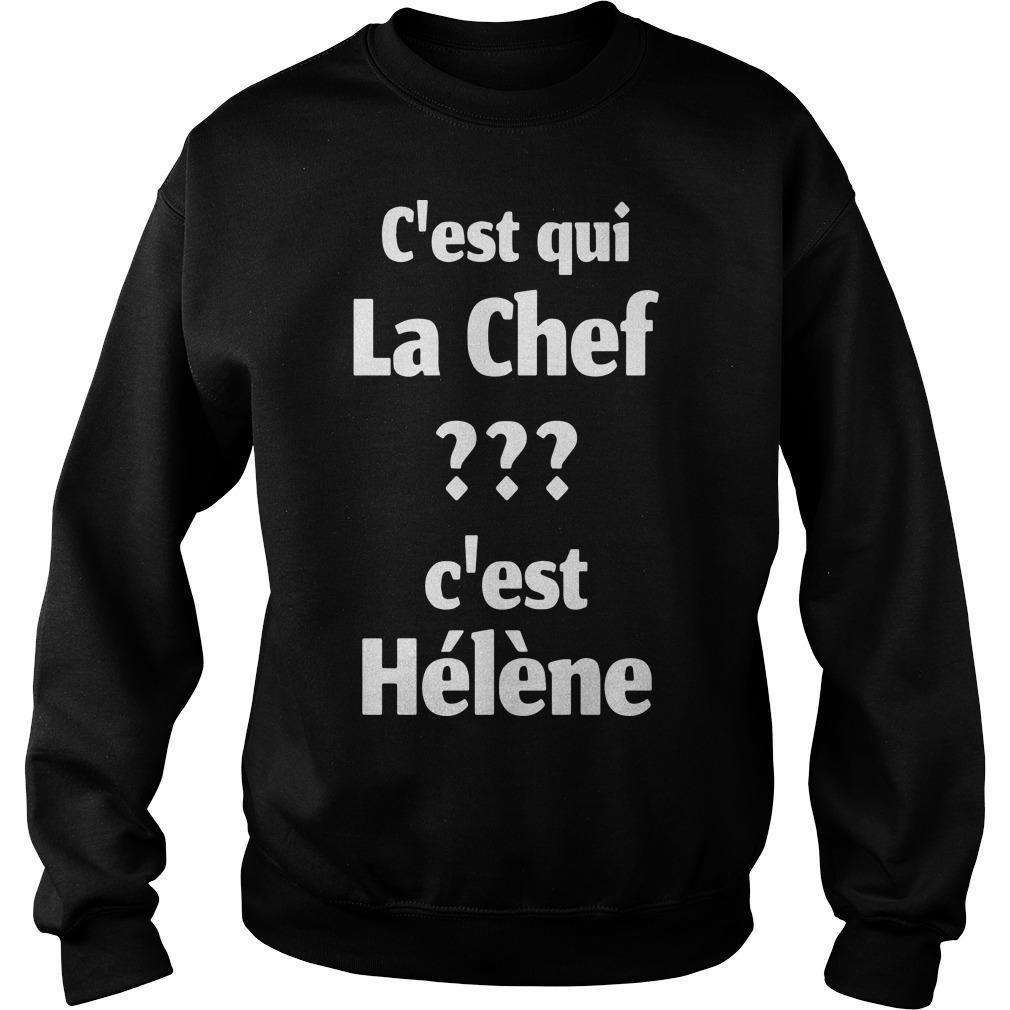 C'est Qui La Chef C'est Hélène Sweater