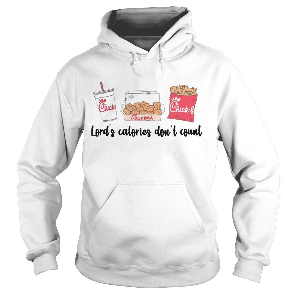Chick Fil A Lord's Calories Don't Count Hoodie