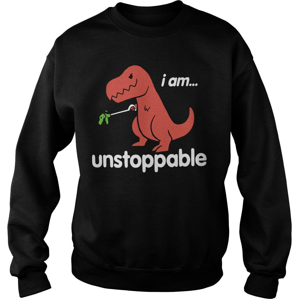 Dinosaur T Rex I Am Unstoppable Sweater