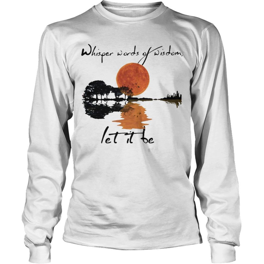 Guitar Sunset Whisper Words Of Wisdom Let It Be Longsleeve