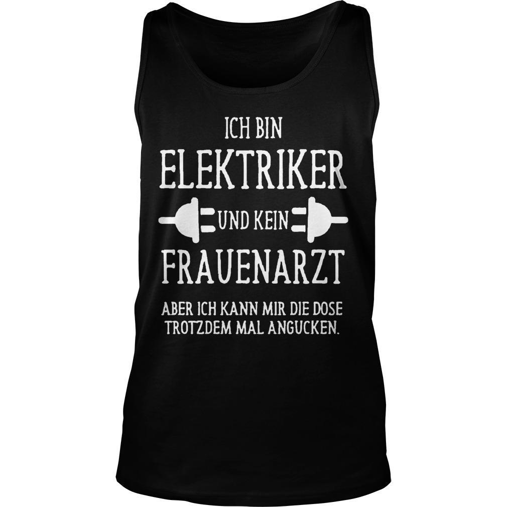 Ich Bin Elektriker Und Kein Frauenarzt Tank Top