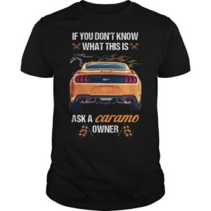 If You Don't Know What This Is Ask A Camaro Owner Shirt