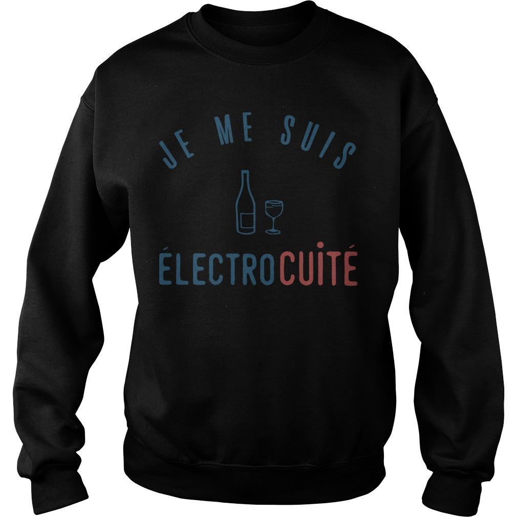 Je Me Suis Électrocuité Sweater