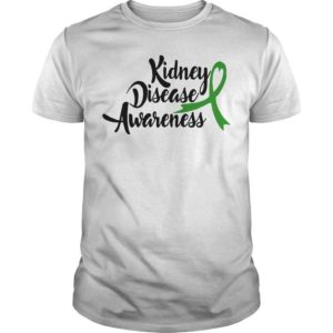 Kidney Disease Awareness Shirt