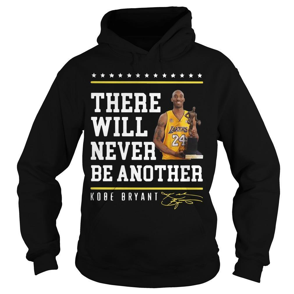 Kobe Bryant There Will Never Be Another Signature Hoodie