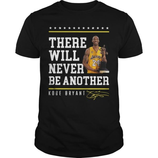 Kobe Bryant There Will Never Be Another Signature Shirt