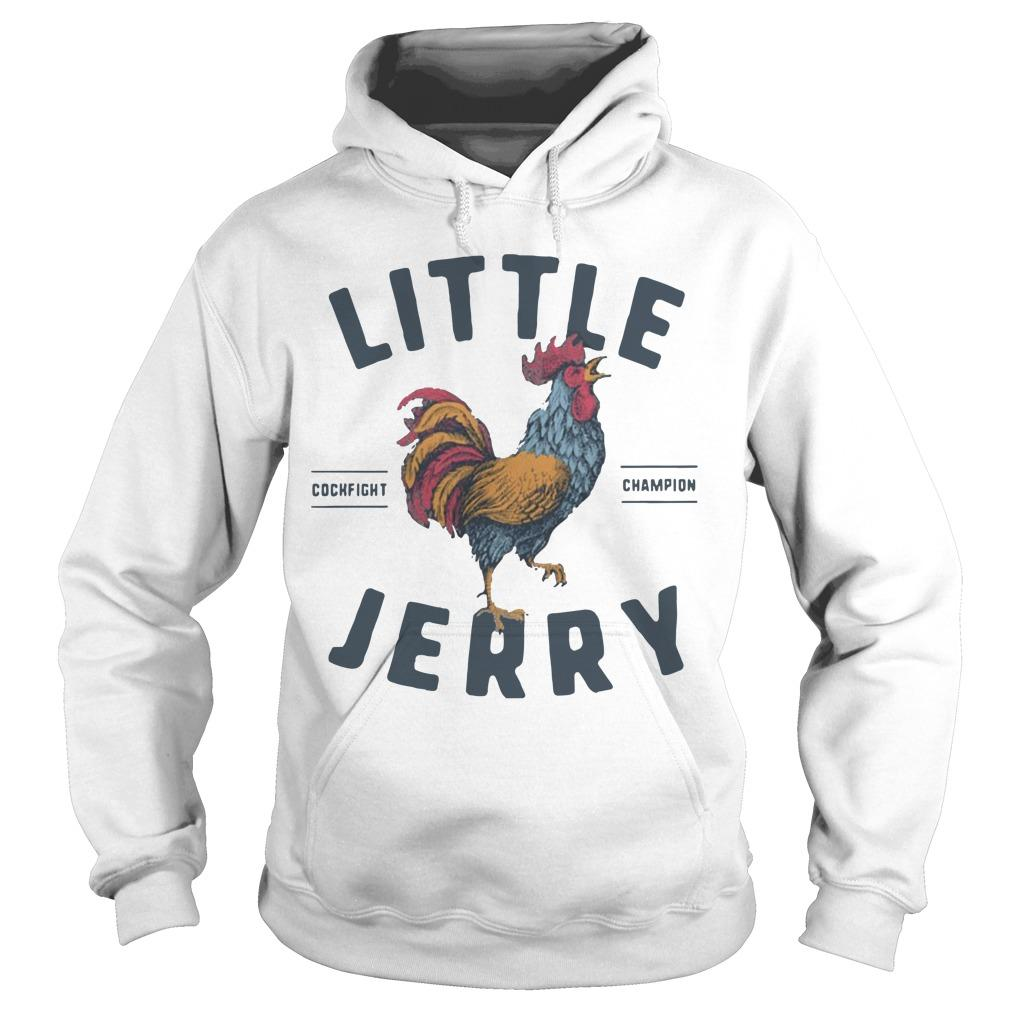 Little Jerry Cockfight Champion Hoodie