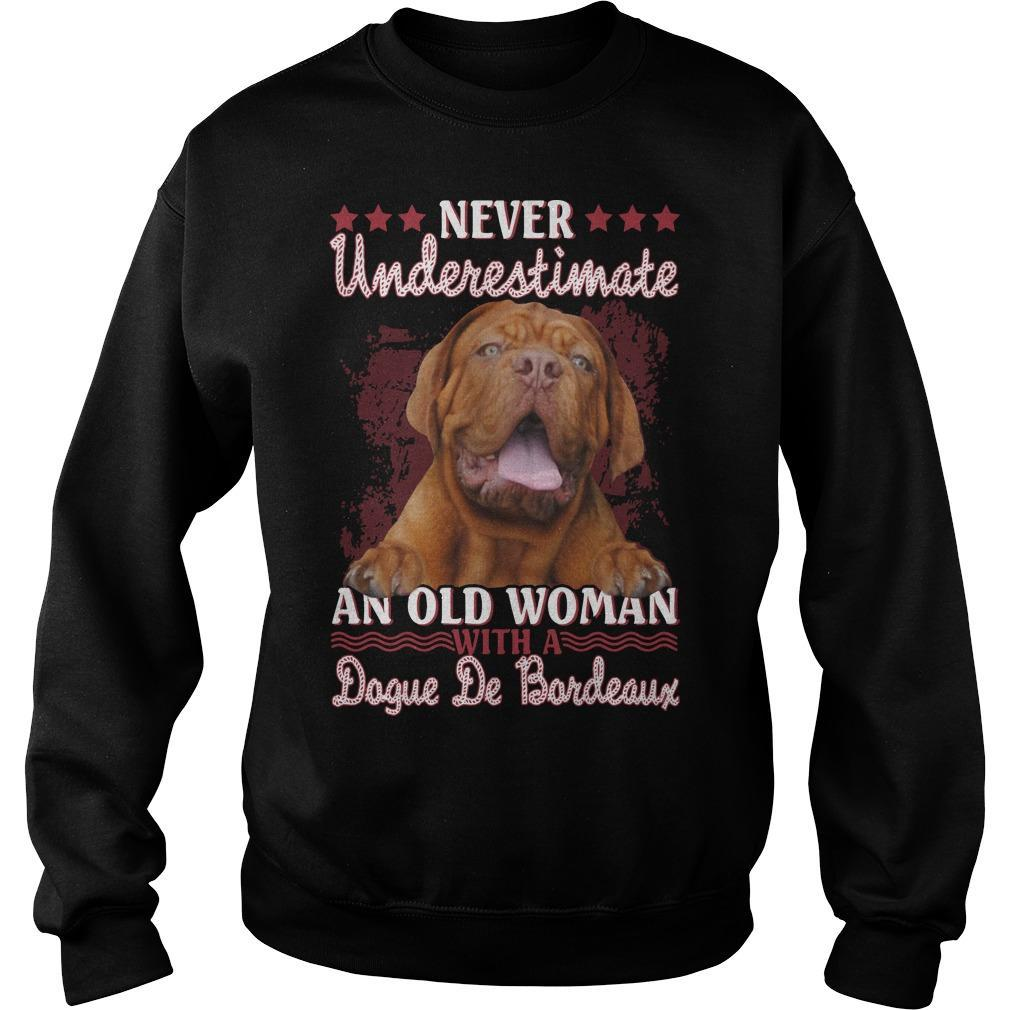 Never Underestimate An Old Woman With A Dogue De Bordeaux Sweater