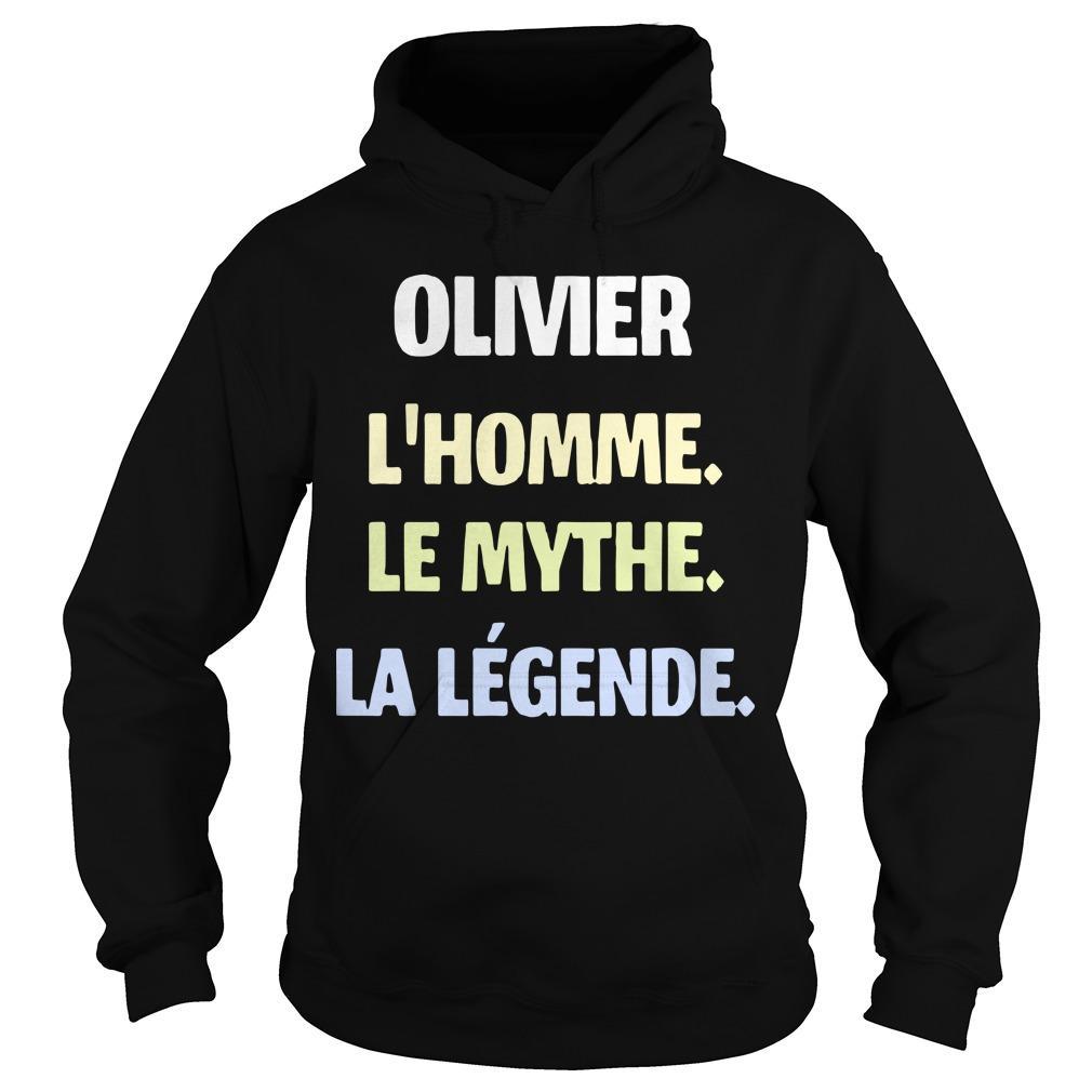Olivier L'homme Le Mythe La Légende Hoodie