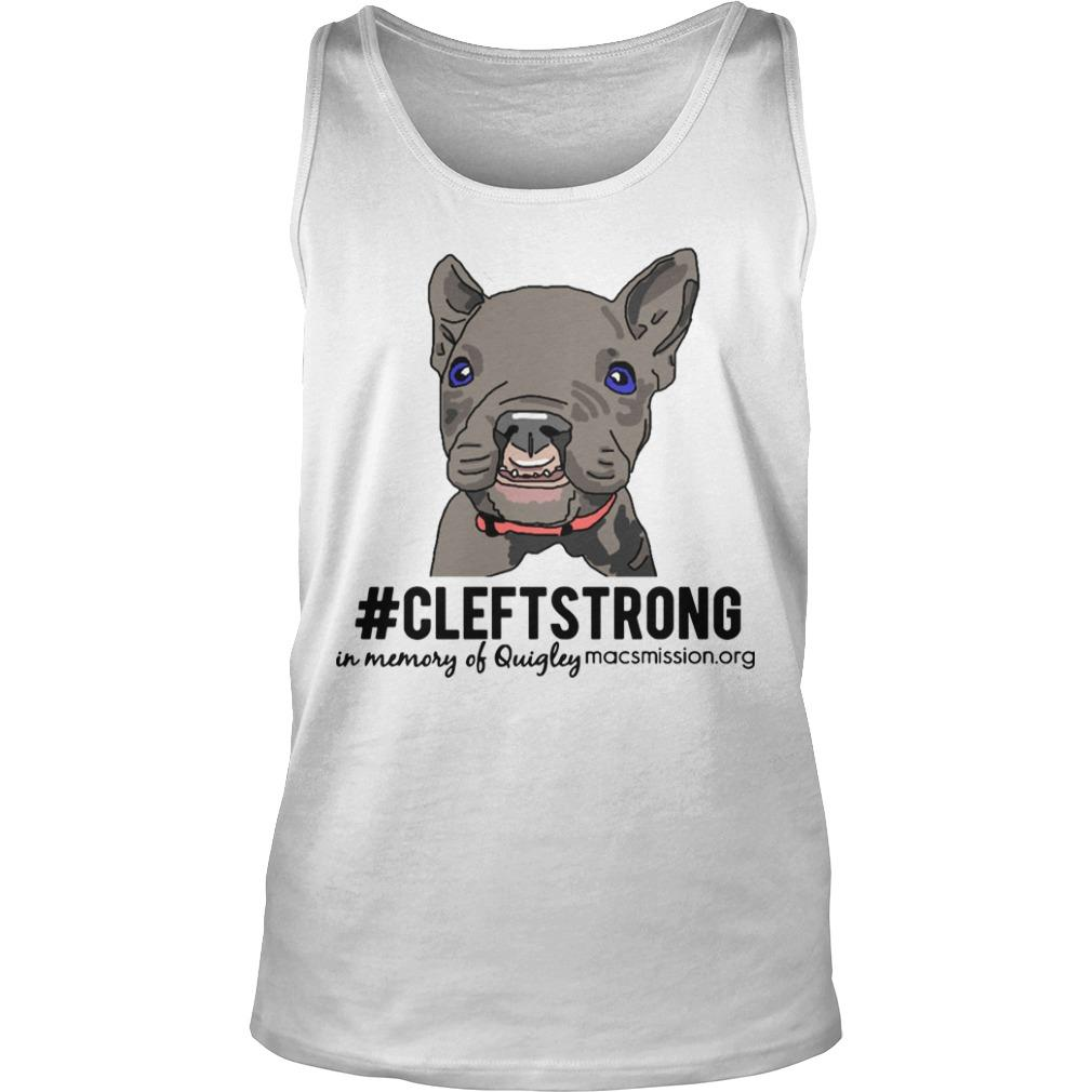 Pug #cleftstrong In Memory Of Quigley Tank Top