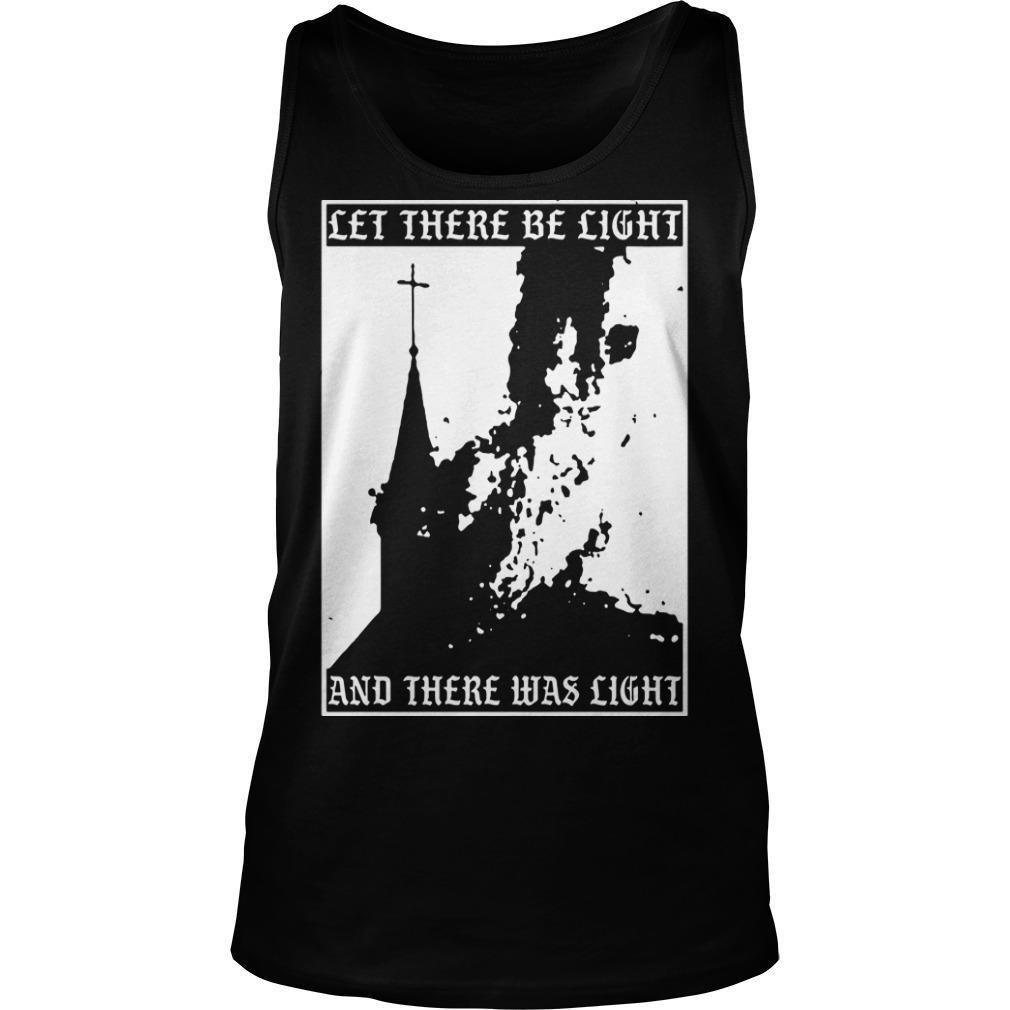 Satan Burn Local Church Let There Be Light And There Was Light Tank Top