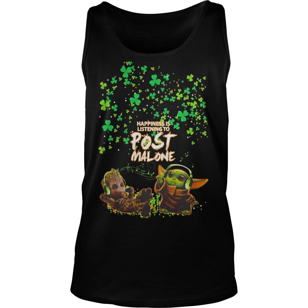 St Patrick's Day Baby Yoda Baby Groot Happiness Is Listening To Post Malone Tank Top