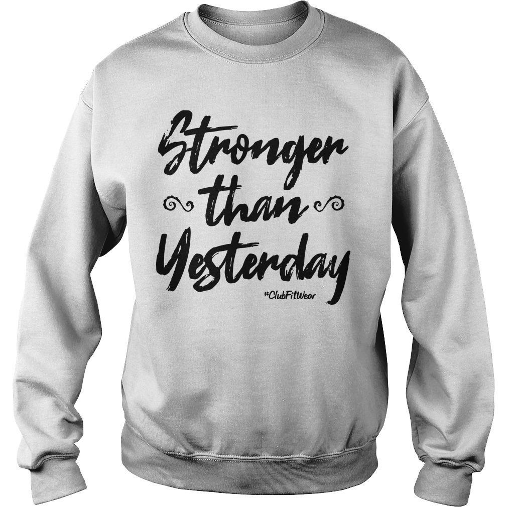 Stronger Than Yesterday Sweater