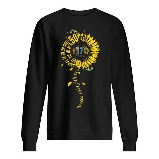 Sunflower Wees Niet Jaloers Omdat Ik Er Zo Goed 50 1970 Sweater