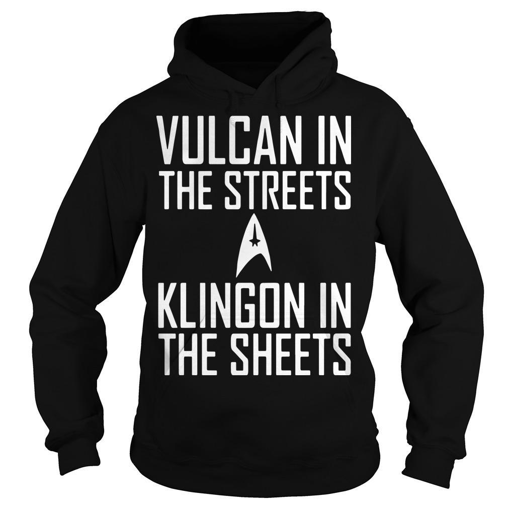 Vulcan In The Streets Klingon In The Sheets Hoodie