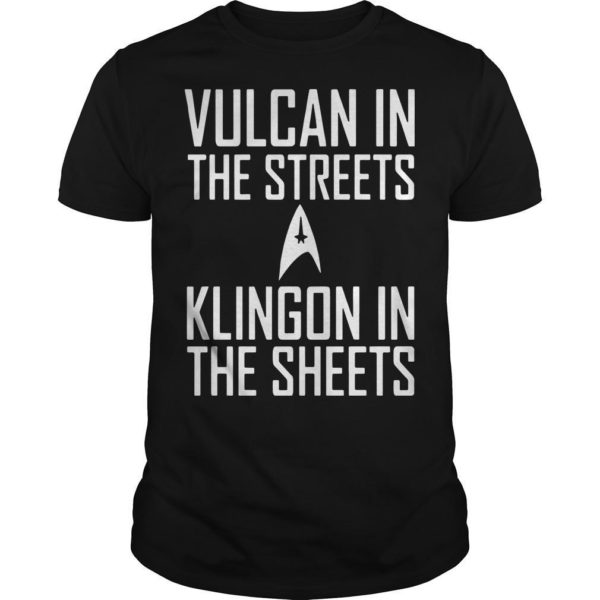 Vulcan In The Streets Klingon In The Sheets Shirt