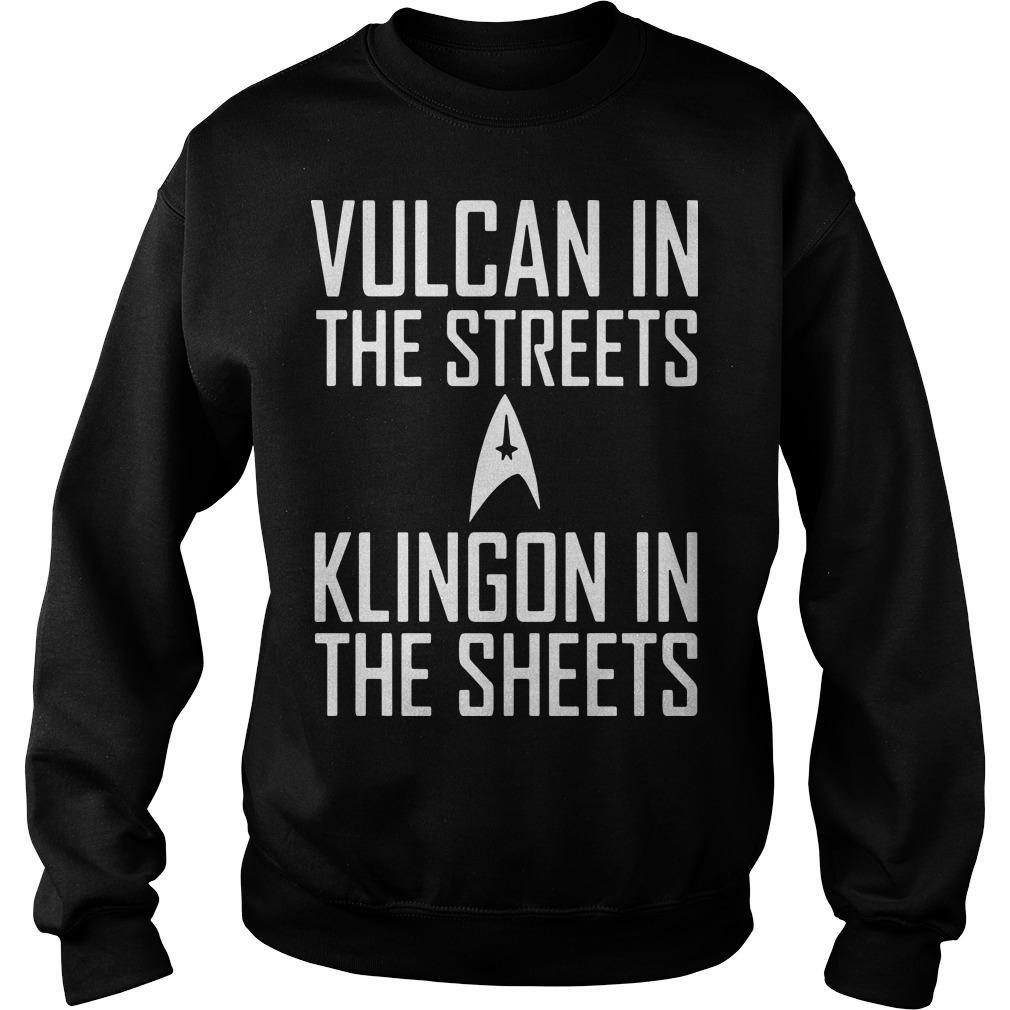 Vulcan In The Streets Klingon In The Sheets Sweater